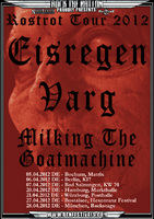 EISREGEN unterwegs mit VARG und MILKING THE GOATMACHINE
