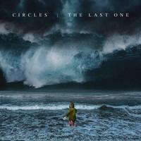 CIRCLES: Neues Album, Videos, Tourdates