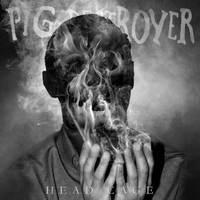 PIG DESTROYER ist wieder da!