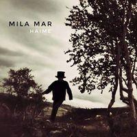 MILA MAR: Konzertabsage für Leipzig und Bochum