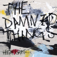 THE DAMNED THINGS mit zweiter Single