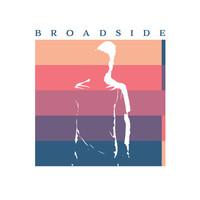BROADSIDE: Zwei neue Songs