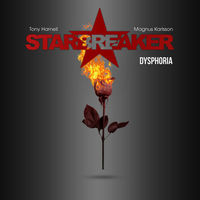 STARBREAKER mit Video zu 'How Many More Goodbyes'