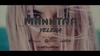 MANNTRA steht auf Yelena