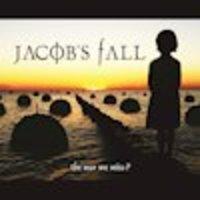 JACOB'S FALL fragt nach dem