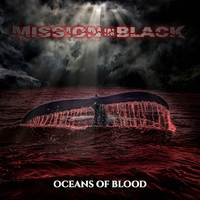 MISSION IN BLACK mit nachdenklichem Video zu 'Oceans Of Blood'