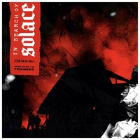 Single und Album von IN SEARCH OF SOLACE