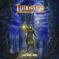 TUNGSTEN (Swe) - We Will Rise