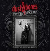 DUST & BONES: Albumveröffentlichung und neues Video an einem Tag