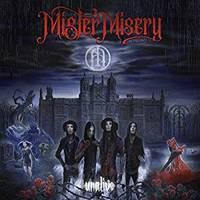 MISTER MISERY mit zweiter Single, auf Tour mit BEYOND THE BLACK
