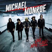 MICHAEL MONROE mit neuem Album, Video und zwei Auftritten