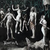 TORCHIA: Neues Album, erstes Video
