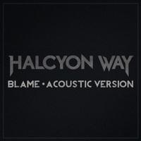 HALCYON WAY: Akustikversion von 'Blame'
