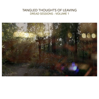 TANGLED THOUGHTS OF LEAVING und die