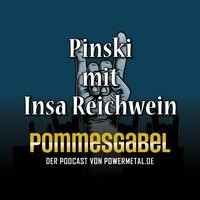 Pommesgabel-Folge mit PINSKI