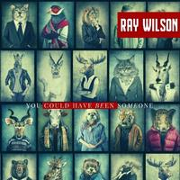 RAY WILSON: Neue Single 'You Could Have Been Someone' veröffentlicht