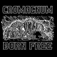 CROMAGNUM mit Vorbote zur kommenden EP